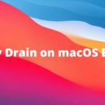 Cómo solucionar: drenaje de la batería en macOS Big Sur