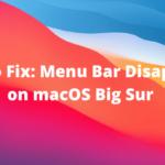 Cómo solucionarlo: la barra de menú desaparece en macOS Big Sur